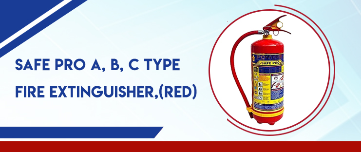 SAFE PRO A, B, C Type Fire Extinguisher