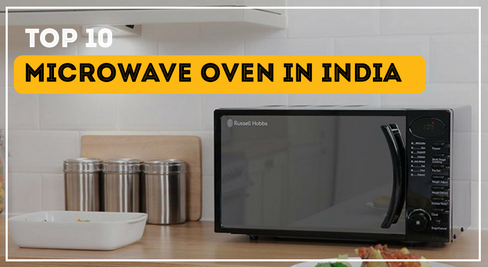 Top 10 Microwave Oven in India